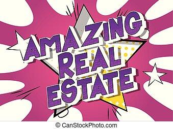 Amazing Real Estate