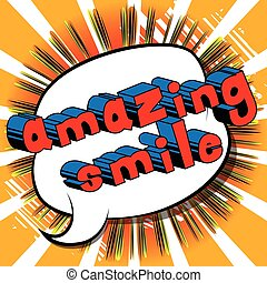 Amazing Smile - Comic book style word.