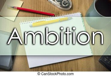 ambition, business, texte, -, concept