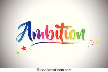 Ambition Handwritten Word Text with Rainbow Colors and Vibrant Swoosh.