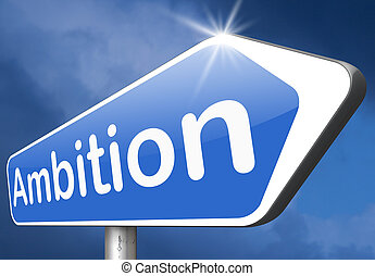 ambition - live your dreams and have ambition think and...