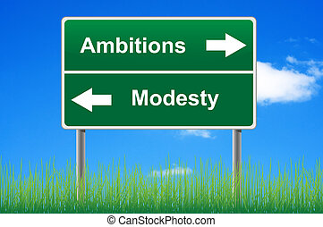 Ambitions modesty signpost on sky background, grass...