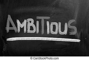 Ambitious Concept