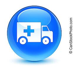 Ambulance icon glassy cyan blue round button