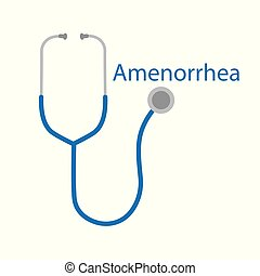 Amenorrhea word and stethoscope icon- vector illustration