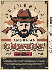 American cowboy retro poster with man and revolver