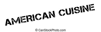 American Cuisine rubber stamp. Grunge design with dust ...