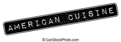 American Cuisine rubber stamp. Grunge design with dust...