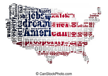 American dream concept with word cloud on white background