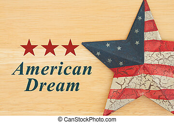American Dream message with old star