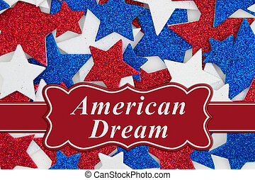 American Dream message with red, white and blue glitter stars