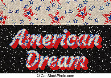 American Dream type message with USA stars and stripes ribbon