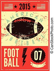 American Football poster. - American football typographical...