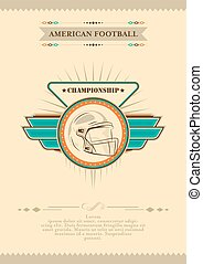 American football poster. Vector illustration in retro style with star, emblem and helmet.