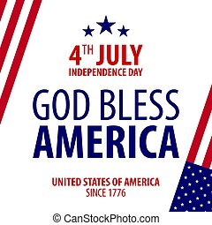 American Independence Day. God Bless America. 4th July....
