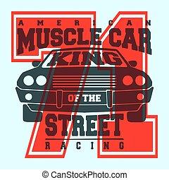 American muscle car t shirt print design - T-shirt print...