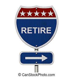 American Retire Highway Road Sign