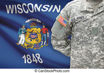 American soldier with US state flag on background - Wisconsin