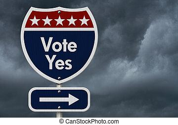 American Vote Yes Highway Road Sign