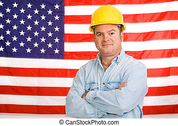 American Working Man - Patriotic construction worker...