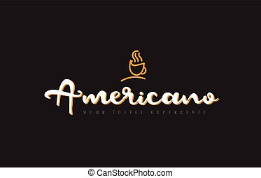 americano word text logo with coffee cup symbol idea ...