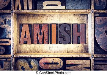 amish, concetto, tipo, letterpress