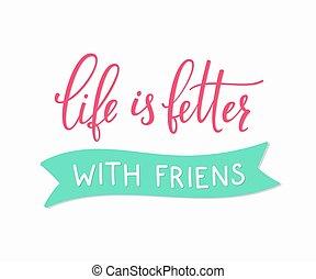 amitié, amour, lettrage