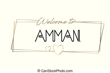 Amman Welcome to text Neon lettering typography. Word for logotype, badge, icon, postcard, logo, banner Vector Illustration.