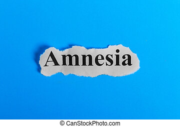 Amnesia text on paper. Word Amnesia on a piece of paper. Concept Image. Amnesia Syndrome