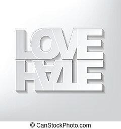 amor, conceito, ódio, ou