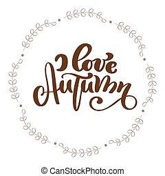 amor, frame., texto, outono, vetorial, caligrafia