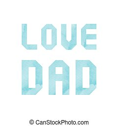 amor, papá, letras, con, azul, acuarela