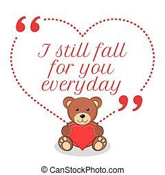 amor, quote., inspirador, otoño, everyday., usted, todavía
