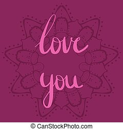 amor, usted, letras, con, un, mandala, como, plano de fondo