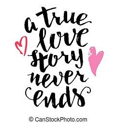 amor verdadeiro, história, nunca, extremidades, escova, caligrafia