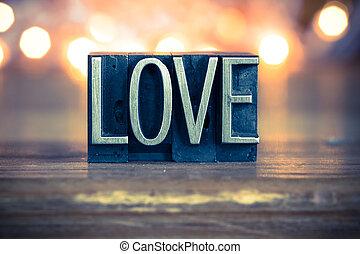 amore, concetto, metallo, letterpress, tipo