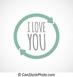 amore, riutilizzare, testo, isolato, segno, lei