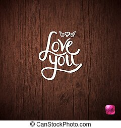 amore, semplice, testo, fondo., legno, lei