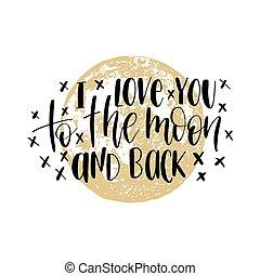 amour, arrière-plan., vecteur, dos, inspirationnel, main, lune, poster., vous, illustration, lettering., romantique