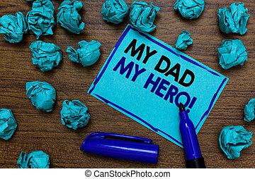 amour, photo, sentiments, papier, marqueur, lettres, ton, bleu, père, émotions, écriture, écrit, conceptuel, compliment, papa, business, projection, main, admiration, hero., lumps., showcasing, mon, page