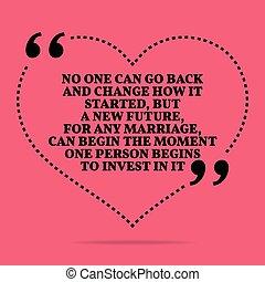 amour, started, il, une, aller, n'importe quel, non, comment, avenir, nouveau, it., commencer, quote., mais, dos, mariage, moment, changement, commence, investir, personne, mariage, boîte, inspirationnel