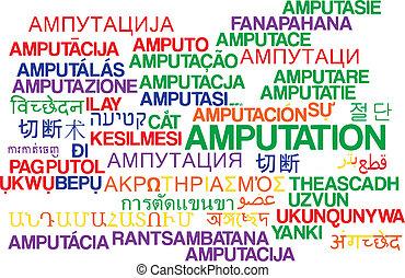 Amputation multilanguage wordcloud background concept -...