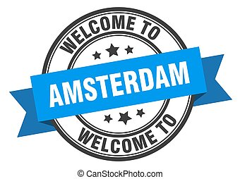 Amsterdam stamp. welcome to Amsterdam blue sign