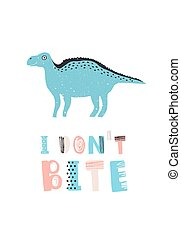 Amusing dinosaur or iguanodon and I Don't Bite message isolated on white background. Funny prehistoric creature, animal or monster. Cute childish vector illustration for t-shirt print, stamp.