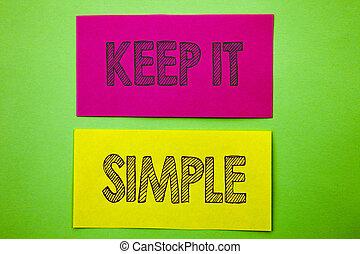 anúncio, simple., simplicidade, texto, mostrando, aquilo, nota pegajosa, experiência., escrito, papel, verde, princípio, fácil, foto, conceitual, letra, estratégia, aproximação, mantenha