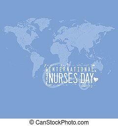 An abstract illustration of International Nurses Day on a blue grunge effect world map
