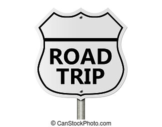 An American interstate road sign with words Road Trip isolated over white, Taking a Road Trip