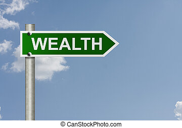 The way to wealth - An American road sign with sky...