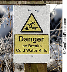 An Ice Breaks Danger Sign