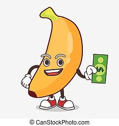Banana Fruit cartoon mascot character giving dollar money